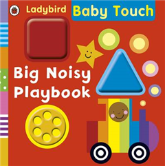 Baby Touch: Big Noisy Playbook