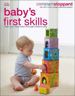Baby\'s First Skills: Help Your Baby Learn Through Creative Play