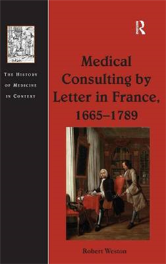 Medical Consulting by Letter in France, 1665-1789