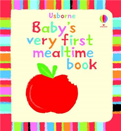Baby's Very First Book of Mealtime