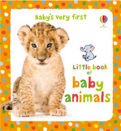 Baby's Very First Little Book of Baby Animals