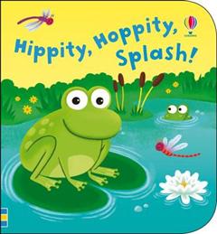 Hippity, Hoppity, Splash