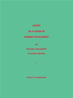 Sport as a Form of Human Fulfillment