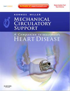 Mechanical Circulatory Support: A Companion to Braunwald's H
