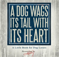 Dog Wags its Tail with its Heart