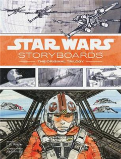 Star Wars Storyboards: The Original Trilogy: The Original Trilogy