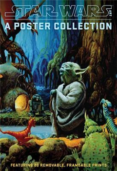Star Wars Art: A Poster Collection Poster Book
