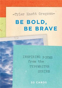 Be Bold, Be Brave: 30 Cards Postcard Book