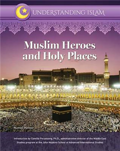 Muslim Heroes and Holy Places