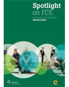 Spotlight on FCE: Exam Booster + Audio CD + DVD (with Answer Key)