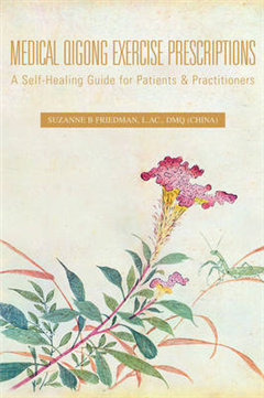 Medical Qigong Exercise Prescriptions