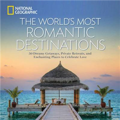The World\'s Most Romantic Destinations