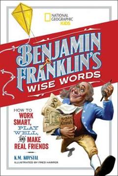 Benjamin Franklin's Wise Words