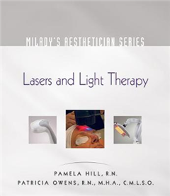 Milady\'s Aesthetician Series: Lasers and Light Therapy