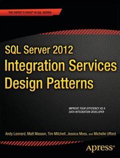 SQL Server 2012 Integration Services Design Patterns