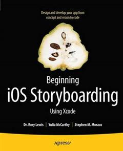 Beginning iOS Storyboarding: Using Xcode
