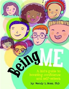Being Me: A Kid\'s Guide to Boosting Confidence and Self-Esteem