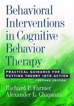 Behavioral Interventions in Cognitive Behavior Therapy
