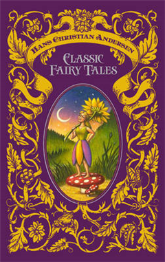 Hans Christian Andersen Classic Fairy Tales
