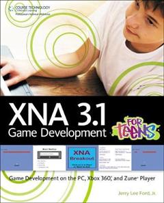 XNA 3.1 Game Development for Teens