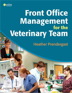 Front Office Management for the Veterinary Team