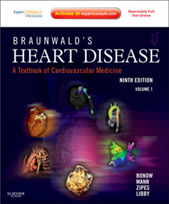 Braunwald\'s Heart Disease: A Textbook of Cardiovascular Medicine
