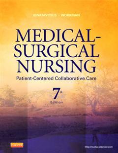 Medical-Surgical Nursing: Patient-Centered Collaborative Care, Single Volume
