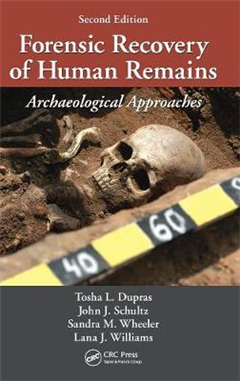Forensic Recovery of Human Remains: Archaeological Approaches