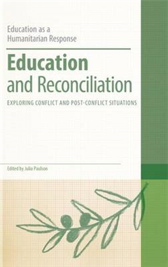 Education and Reconciliation: Exploring Conflict and Post-Conflict Situations