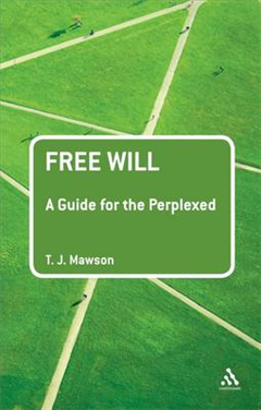 Free Will: A Guide for the Perplexed
