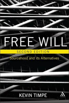 Free Will: Sourcehood and Its Alternatives
