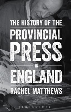 History of the Provincial Press in England