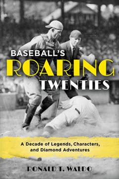 Baseball's Roaring Twenties
