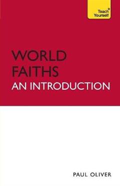 World Faiths - An Introduction: Teach Yourself