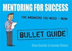 Mentoring for Success: Bullet Guides