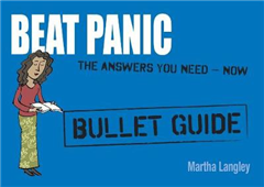 Beat Panic: Bullet Guides                                             Everything You Need to Get Started