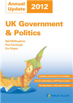 UK Government & Politics Annual Update: 2012