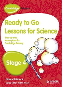 Cambridge Primary Ready to Go Lessons for Science Stage 4