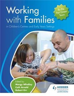 Working with Families in Children's Centres and Early Years