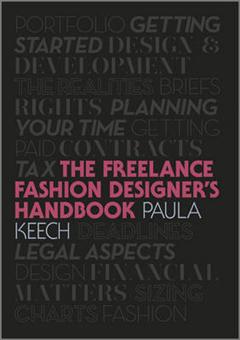 Freelance Fashion Designer\'s Handbook
