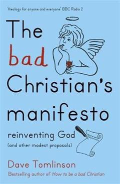 Bad Christian's Manifesto