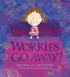 Worries Go Away!