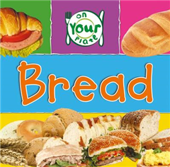 On Your Plate: Bread