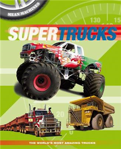 Mean Machines: Supertrucks