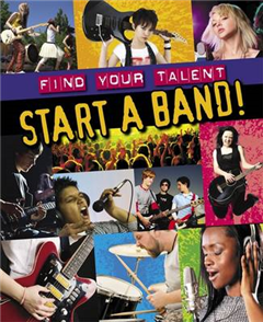 Find Your Talent: Start a Band!