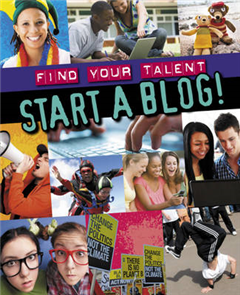Find Your Talent: Start a Blog!