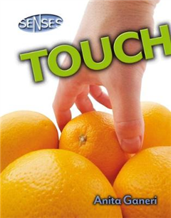 Senses: Touch