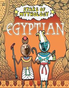 Stars of Mythology: Egyptian