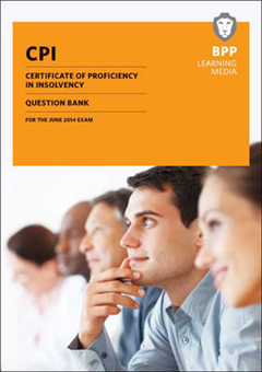 CPI Certificate of Proficiency in Insolvency Question Bank
