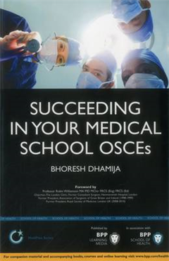 Succeeding in Your Medical School OSCEs: Study Text